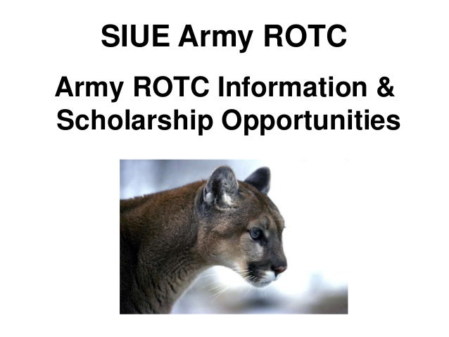 SIUE Army ROTCArmy ROTC Information &Scholarship Opportunities