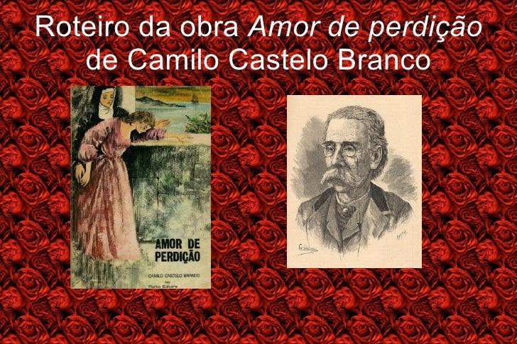 Roteiro da obra  Amor de perdição  de Camilo Castelo Branco