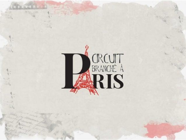 Circuit Branché à Paris é um jeito novo de fazer pesquisa de moda e comportamento ou apenas conhecer uma Paris diferente. ...