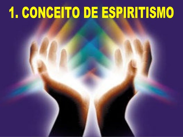 Os adeptos do Espiritismo serão os espíritas, ou, se quiserem, os espiritistas. (4). Considera-se que a primeira expressão...