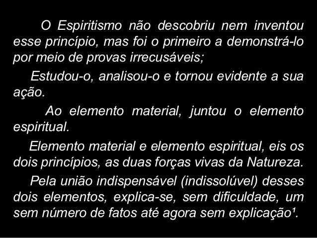4. __________. O livro dos Espíritos. Tradução de J. Herculano Pires. 68ª ed. Rio de Janeiro: LAKE 2009 – Introdução ao Es...