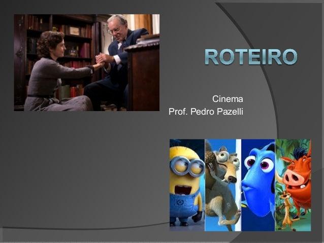 Cinema Prof. Pedro Pazelli