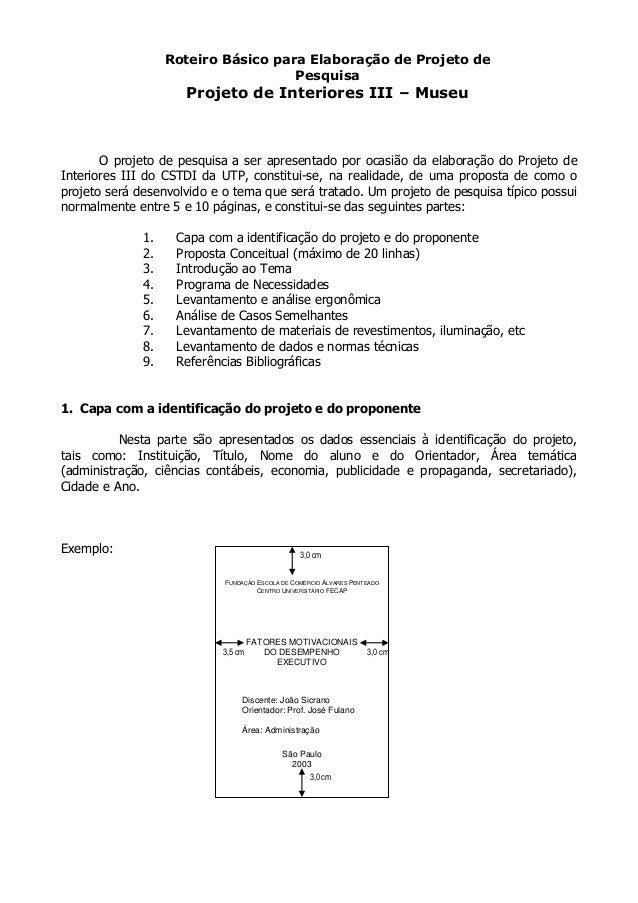 Roteiro Básico para Elaboração de Projeto de                                     Pesquisa                     Projeto de I...