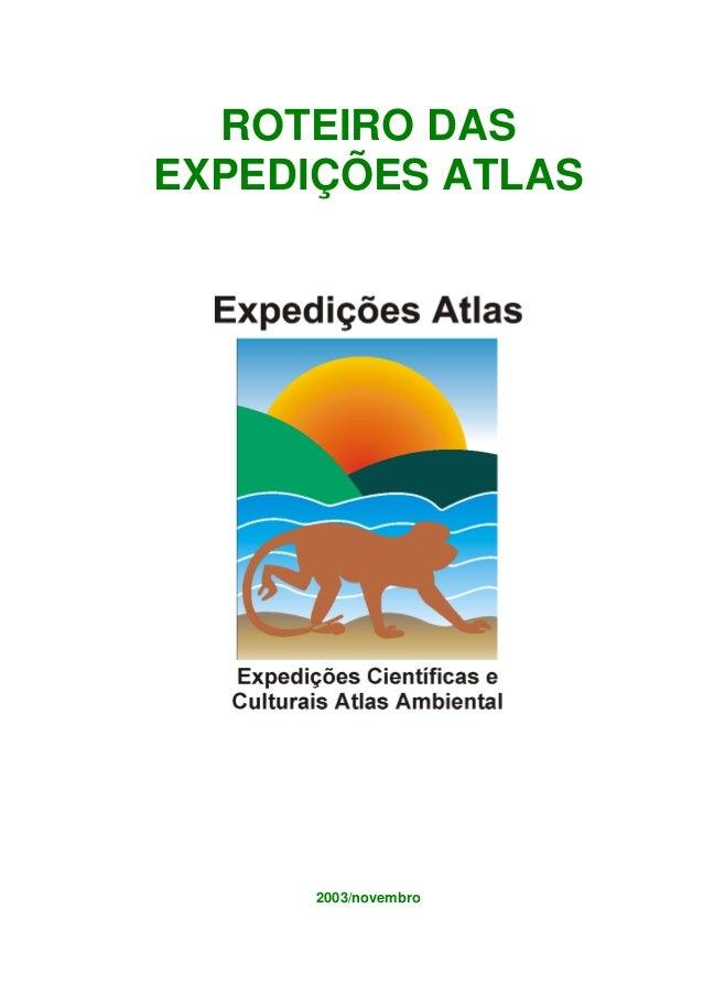 ROTEIRO DAS EXPEDIÇÕES ATLAS 2003/novembro