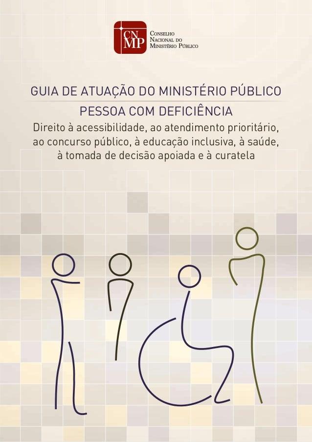 3b26d822971 GUIA DE ATUAÇÃO DO MINISTÉRIO PÚBLICO PESSOA COM DEFICIÊNCIA Direito à  acessibilidade