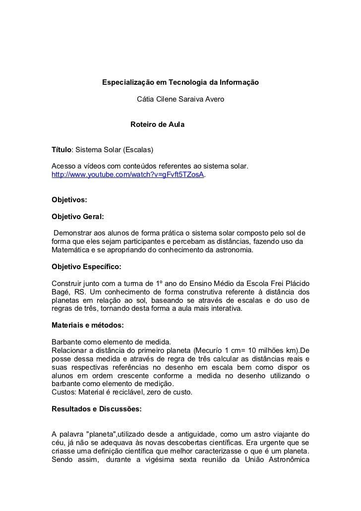 Especialização em Tecnologia da Informação                          Cátia Cilene Saraiva Avero                        Rote...