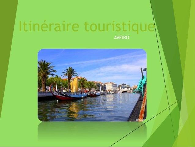 Itinéraire touristique AVEIRO