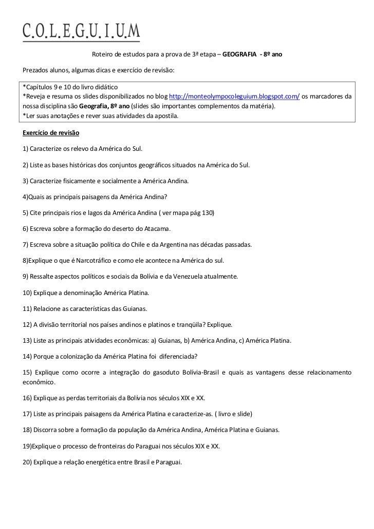 Roteiro de estudos para a prova de 3ª etapa – GEOGRAFIA - 8º anoPrezados alunos, algumas dicas e exercício de revisão:*Cap...