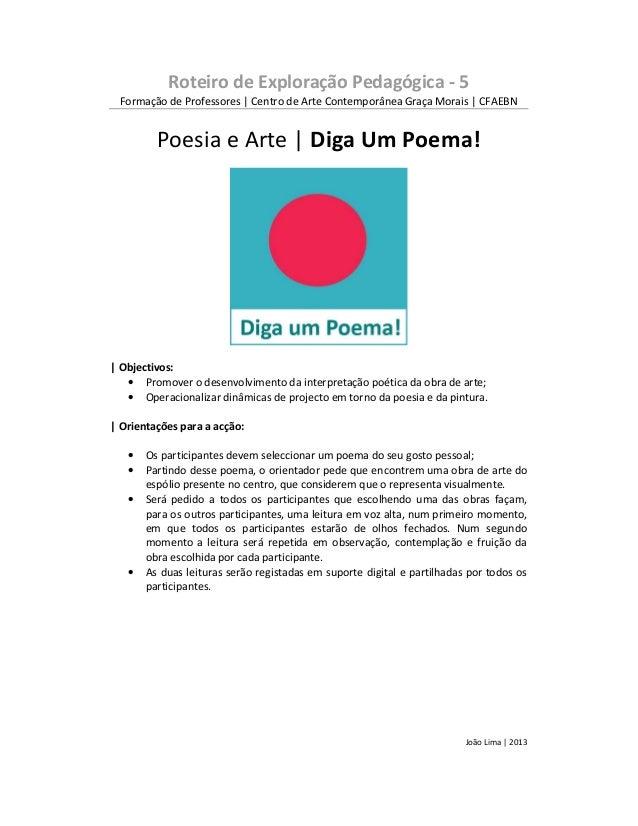 Roteiro de Exploração Pedagógica - 5Formação de Professores | Centro de Arte Contemporânea Graça Morais | CFAEBNPoesia e A...