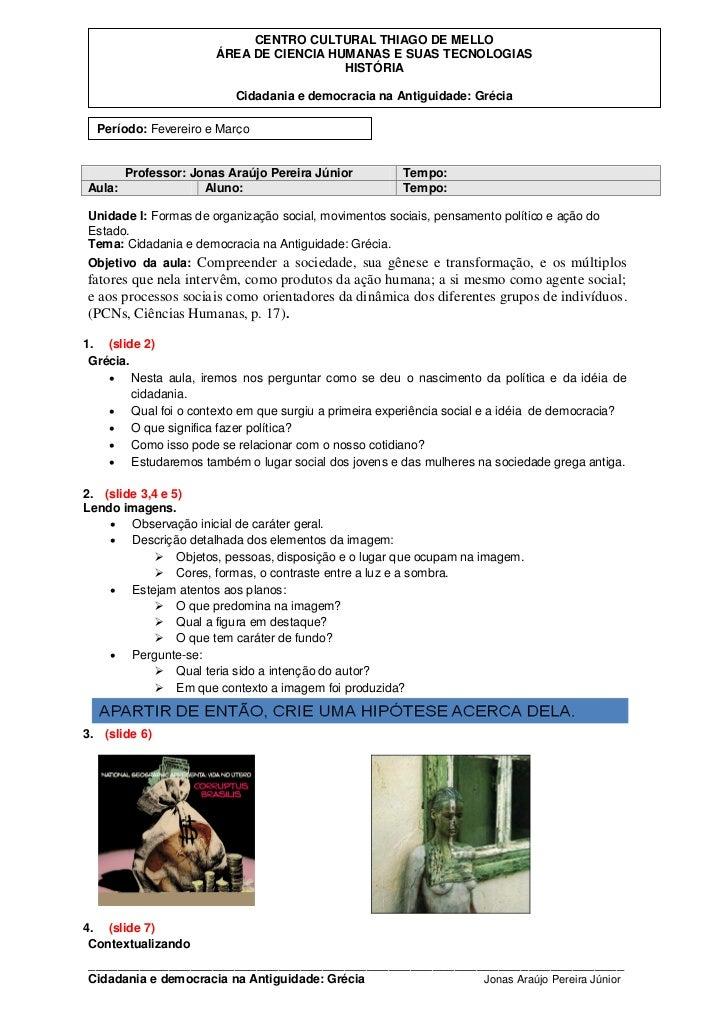 CENTRO CULTURAL THIAGO DE MELLO                       ÁREA DE CIENCIA HUMANAS E SUAS TECNOLOGIAS                          ...