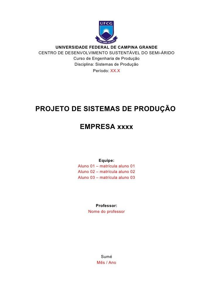 UNIVERSIDADE FEDERAL DE CAMPINA GRANDE CENTRO DE DESENVOLVIMENTO SUSTENTÁVEL DO SEMI-ÁRIDO              Curso de Engenhari...