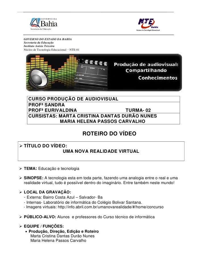 GOVERNO DO ESTADO DA BAHIA   Secretaria da Educação   Instituto Anísio Teixeira   Núcleo de Tecnologia Educacional – NTE-0...