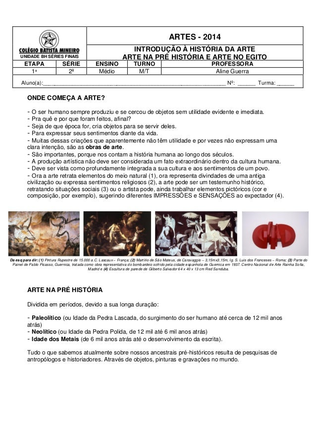UNIDADE BH SÉRIES FINAIS ARTES - 2014 INTRODUÇÃO À HISTÓRIA DA ARTE ARTE NA PRÉ HISTÓRIA E ARTE NO EGITO ETAPA SÉRIE ENSIN...