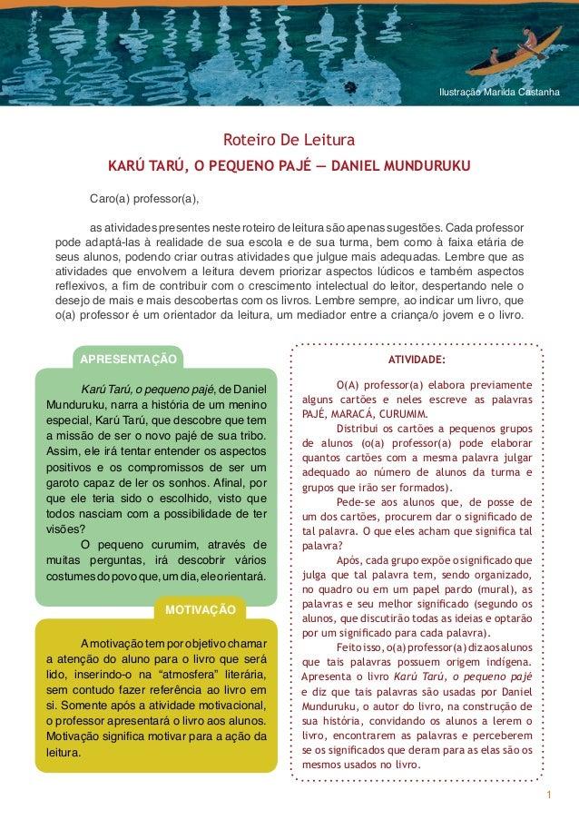 Ilustração Marilda Castanha                                   Roteiro De Leitura            KARÚ TARÚ, O PEQUENO PAJÉ — DA...
