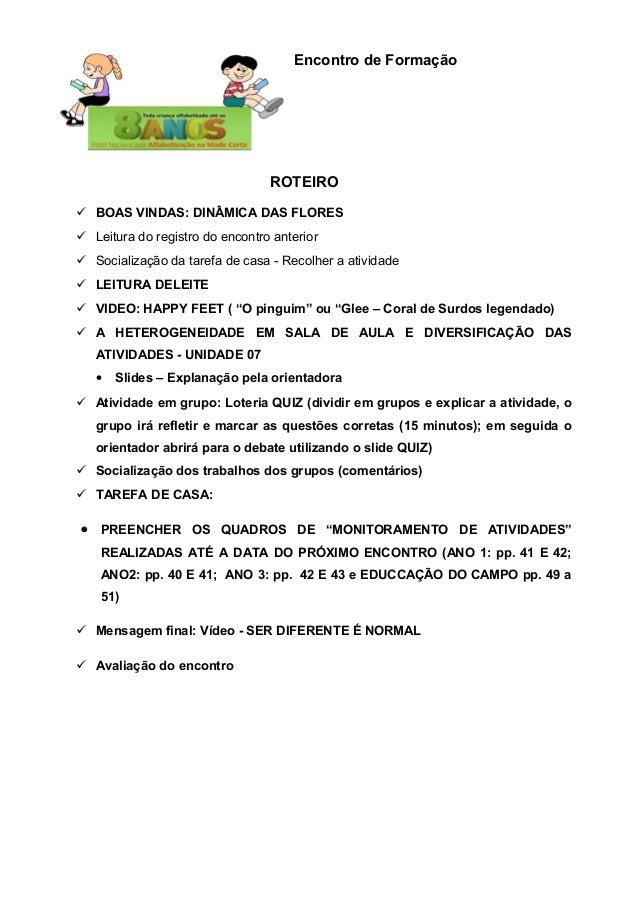 Encontro de Formação  ROTEIRO  BOAS VINDAS: DINÂMICA DAS FLORES  Leitura do registro do encontro anterior  Socialização...