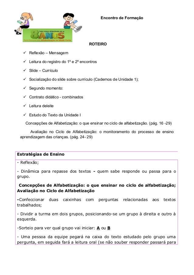 sp Encontro de Formação ROTEIRO  Reflexão – Mensagem  Leitura do registro do 1º e 2º encontros  Slide – Currículo  Soc...