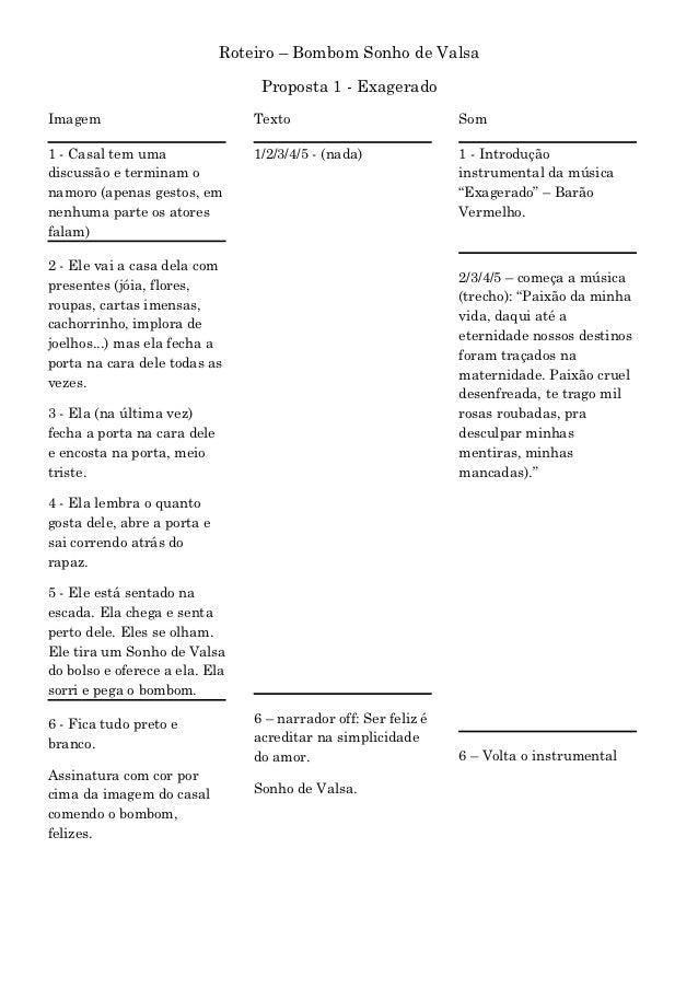 Roteiro – Bombom Sonho de Valsa                                  Proposta 1 - ExageradoImagem                           Te...