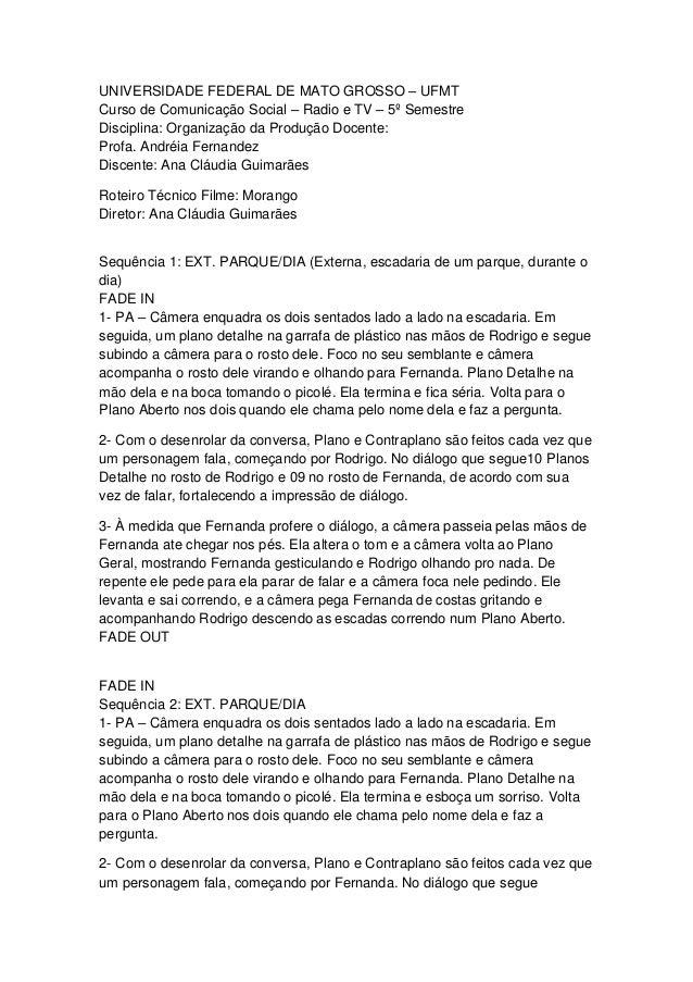 UNIVERSIDADE FEDERAL DE MATO GROSSO – UFMT Curso de Comunicação Social – Radio e TV – 5º Semestre Disciplina: Organização ...