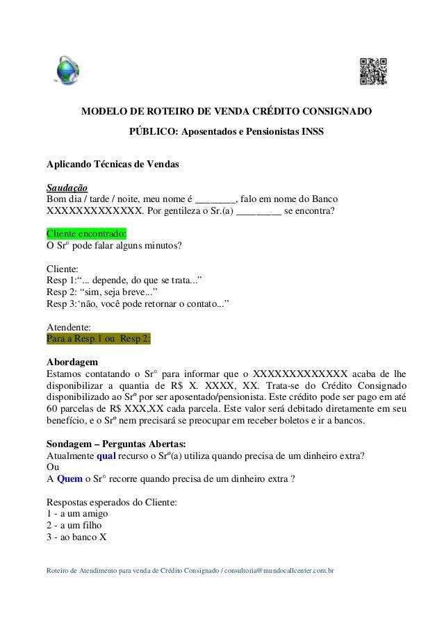 MODELO DE ROTEIRO DE VENDA CRÉDITO CONSIGNADO PÚBLICO: Aposentados e Pensionistas INSS Aplicando Técnicas de Vendas Saudaç...
