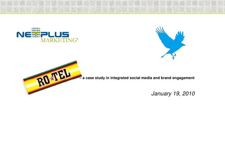 – a case study in integrated social media and brand engagement                                                            ...