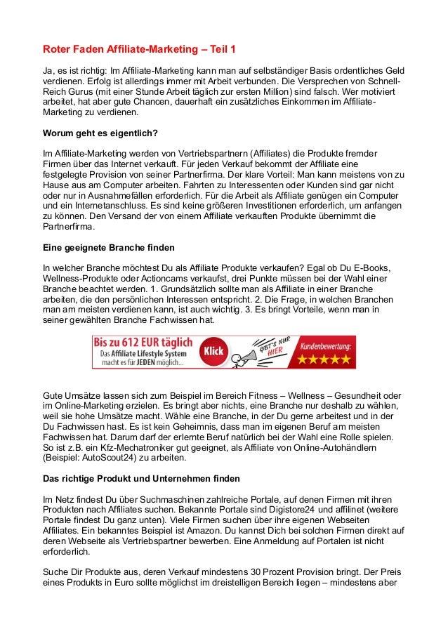 Roter Faden Affiliate-Marketing – Teil 1 Ja, es ist richtig: Im Affiliate-Marketing kann man auf selbständiger Basis orden...