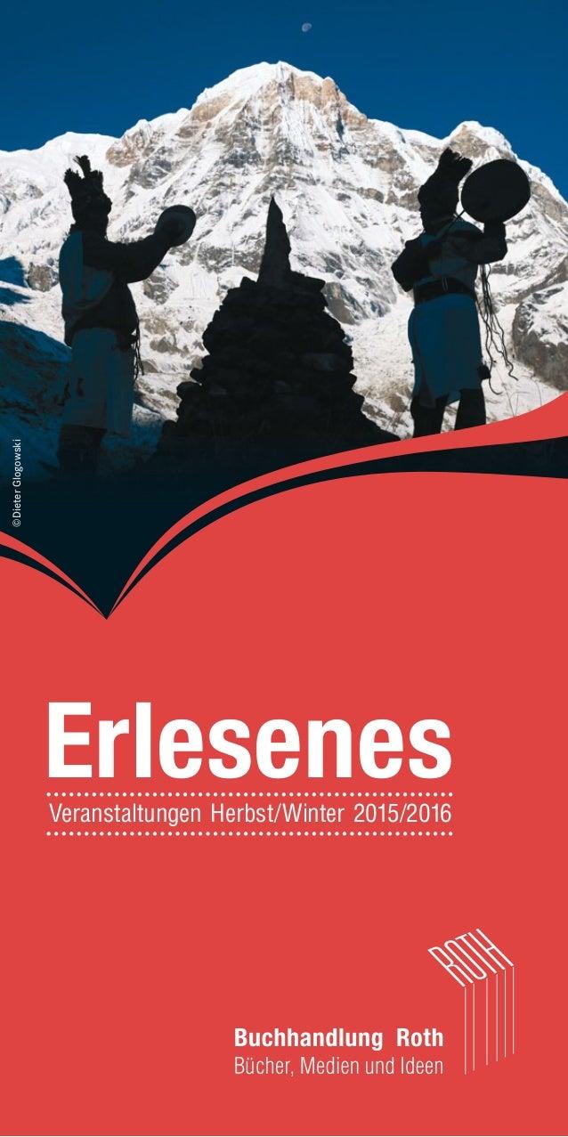 ErlesenesVeranstaltungen Herbst/Winter 2015/2016 ©DieterGlogowski