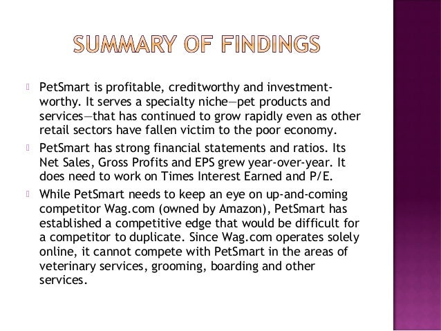 petsmart analysis This report provides a financial quarterly trend analysis for petsmart, inc the us-based company, together with its subsidiaries, operates as a specialty retailer of products, services, and solutions for pets in north america.