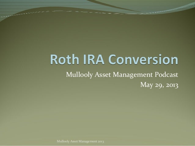 Mullooly Asset Management PodcastMay 29, 2013Mullooly Asset Management 2013
