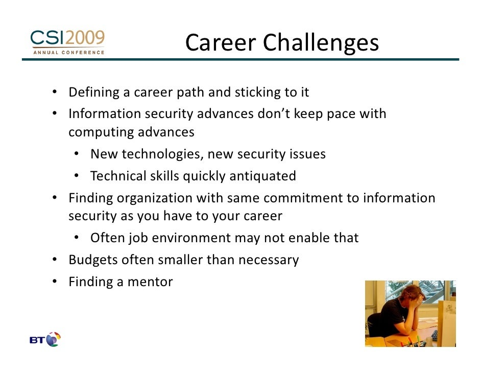 a career as an information security Even with the high demand for information security professionals, a job search is still a lot of work, especially if you're targeting security jobs in bigger and more prestigious organizations you don't want to just play the numbers game (also known as spray and pray) instead, you need.
