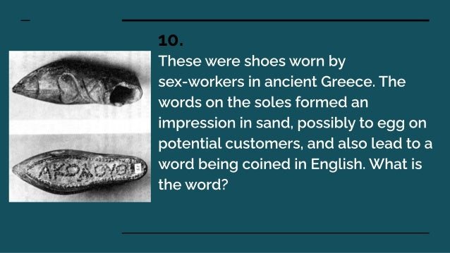 Acolyte (akolouthos) -an assistant or follower as customers followed the shoe impressions