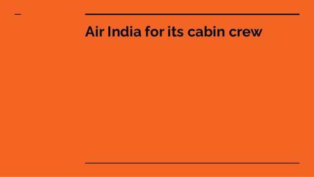 Air India for its cabin crew
