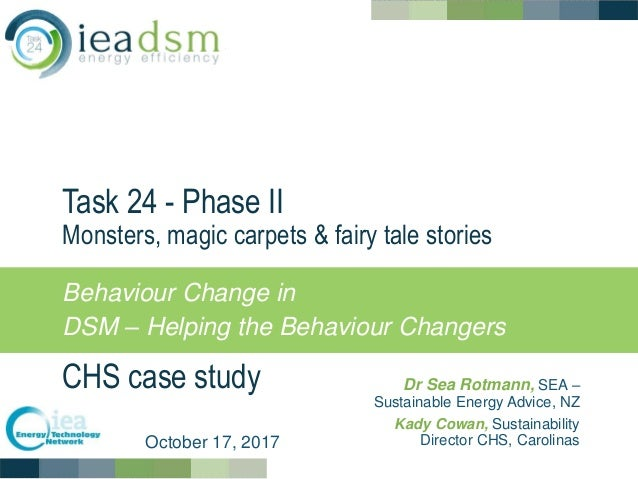 Task 24 - Phase II Monsters, magic carpets & fairy tale stories CHS case study Behaviour Change in DSM – Helping the Behav...