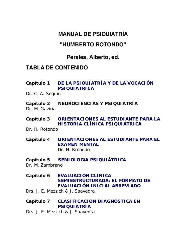 """MANUAL DE PSIQUIATRÍA             """"HUMBERTO ROTONDO""""                Perales, Alberto, ed.TABLA DE CONTENIDOCapítulo 1     ..."""