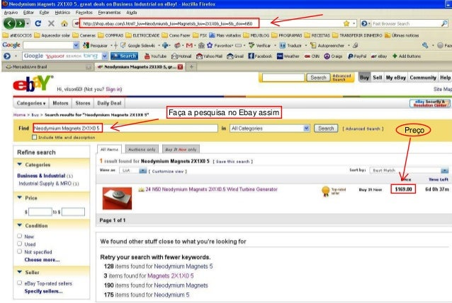 Faça a pesquisa no Ebay assim Preço