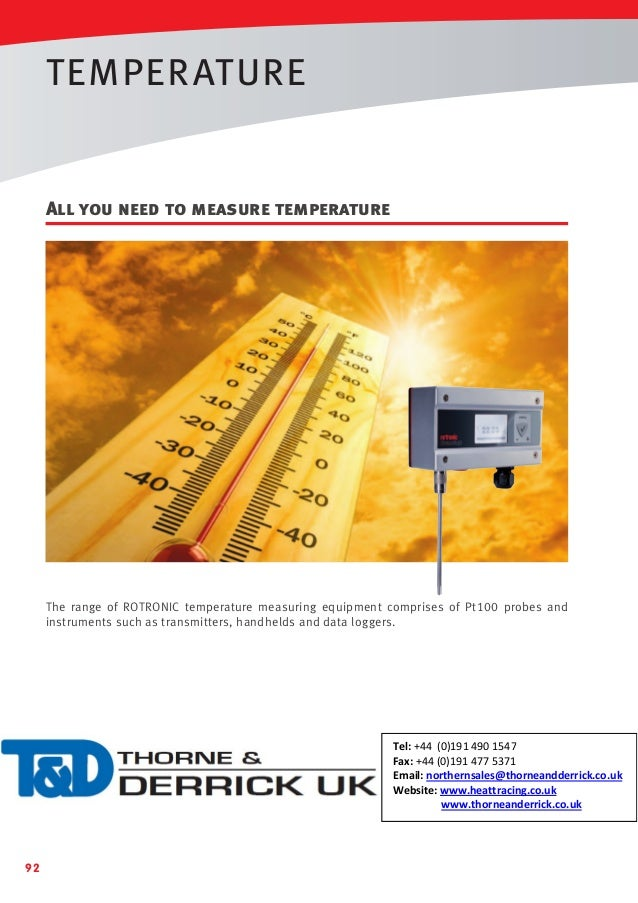 TEMPER ATURE  All you need to measure temperature  The range of ROTRONIC temperature measuring equipment comprises of Pt10...