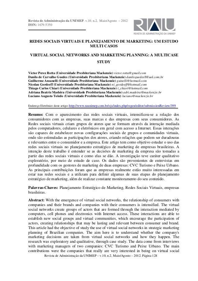 Revista de Administração da UNIMEP. v.10, n.2, Maio/Agosto – 2012 ISSN: 1679-5350  REDES SOCIAIS VIRTUAIS E PLANEJAMENTO D...