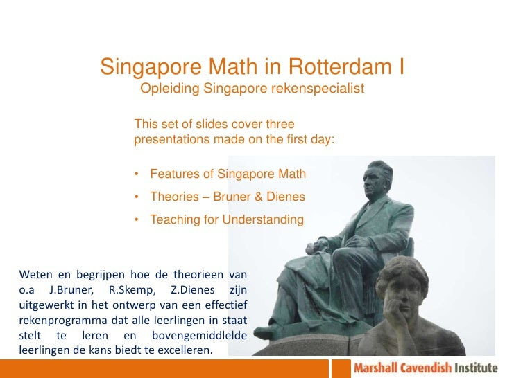 Singapore Math in Rotterdam I<br />Opleiding Singapore rekenspecialist<br />This set of slides cover three presentations m...