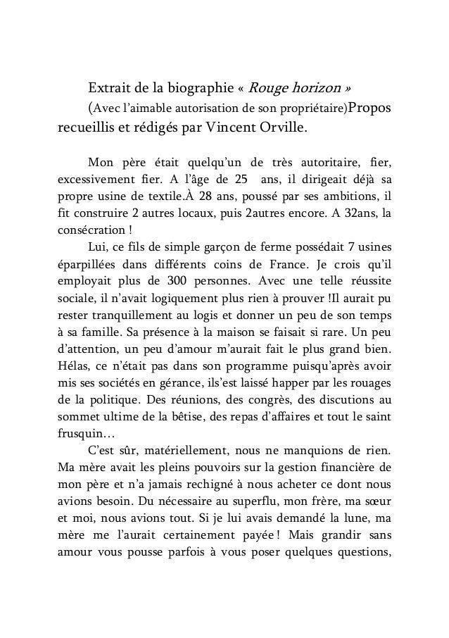 Extrait de la biographie « Rouge horizon » (Avec l'aimable autorisation de son propriétaire)Propos recueillis et rédigés p...