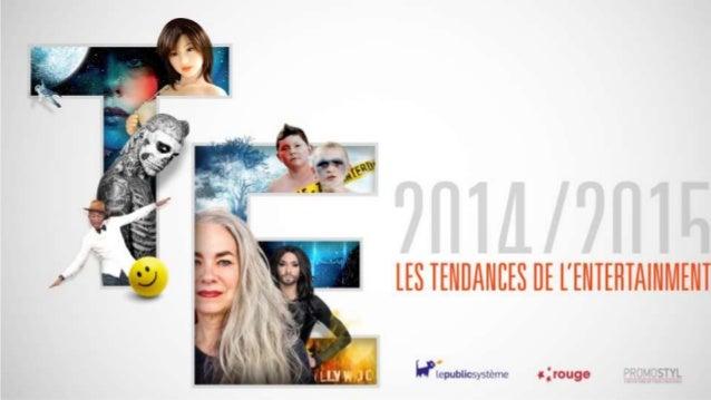 Les Tendances 2014/2015  Vertiges Transmissions Perfect Partners Migrants