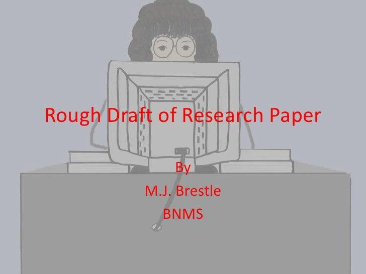 Rough draft essay paper