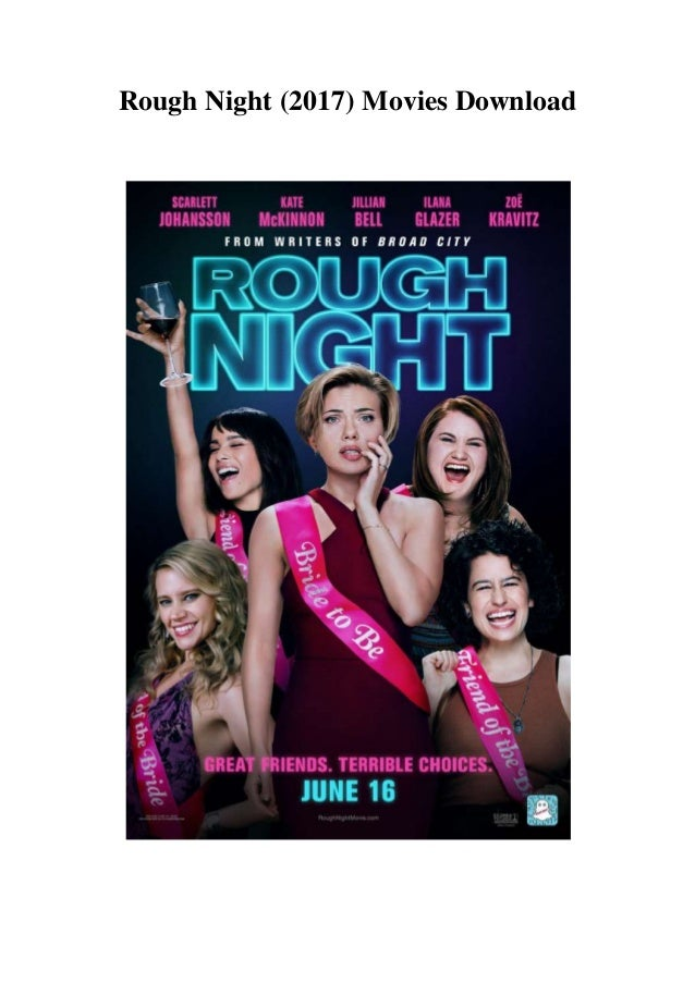 Rough Night 2017 Movies Download Sites Bollywood