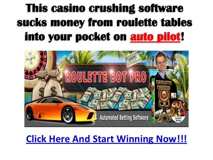 This casino crushing softwaresucks money from roulette tables into your pocket on auto pilot! Click Here And Start Winning...