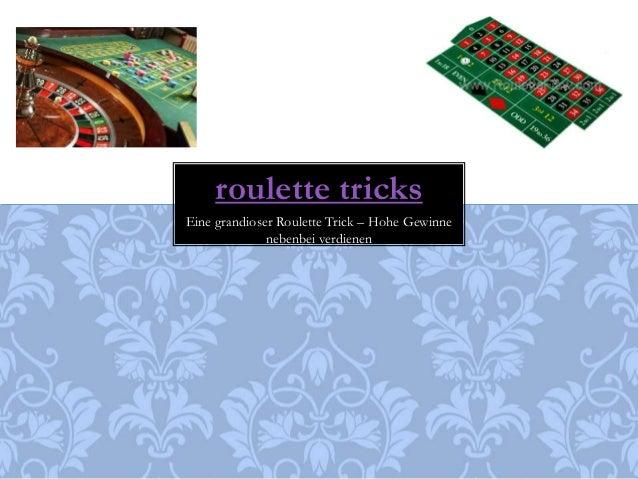 roulette tricks  Eine grandioser Roulette Trick – Hohe Gewinne  nebenbei verdienen