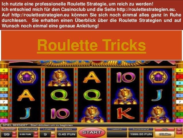 Roulette Tricks Ich nutzte eine professionelle Roulette Strategie, um reich zu werden! Ich entschied mich für den Casinocl...