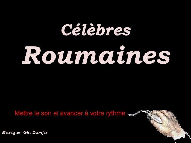 Célèbres       Roumaines     Mettre le son et avancer à votre rythmeMusique Gh. Zamfir