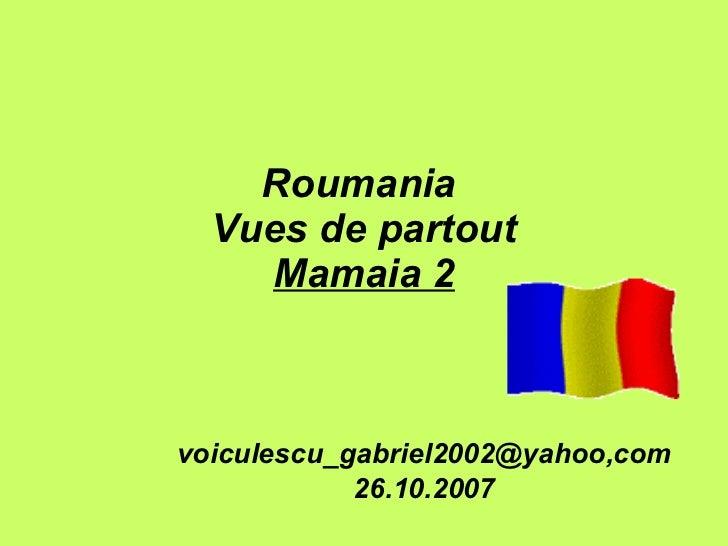 Roumania  Vues de partout Mamaia 2 voiculescu_gabriel2002@yahoo,com 26.10.2007