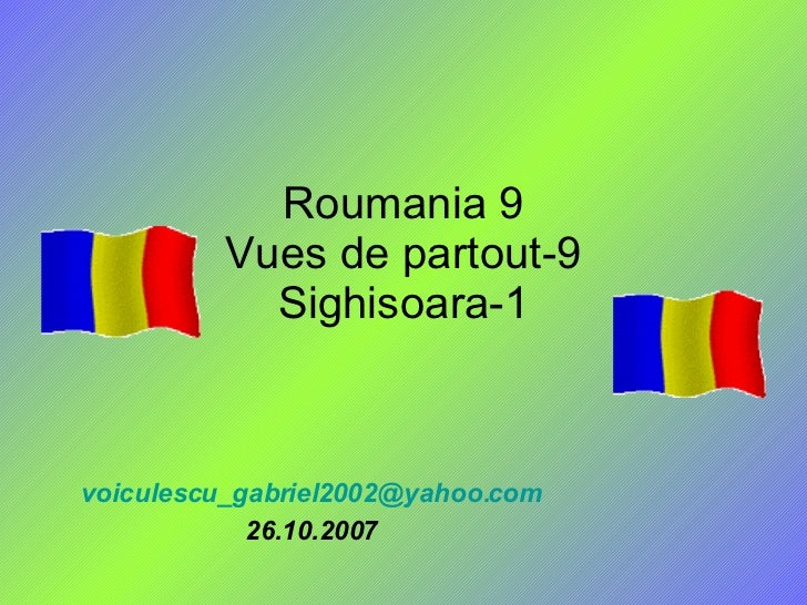 Roumania 9 Vues de partout-9 Sighisoara-1 [email_address] 26.10.2007