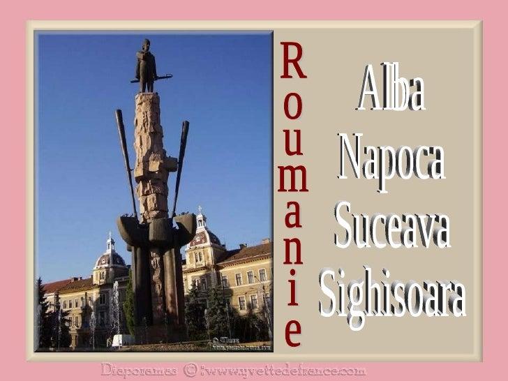 Roumanie Alba Napoca Suceava Sighisoara