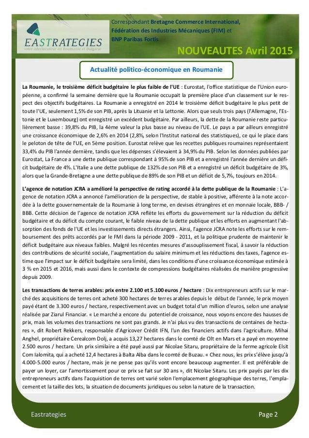 Eastrategies Page 2 Actualité politico-économique en Roumanie La Roumanie, le troisième déficit budgétaire le plus faible ...