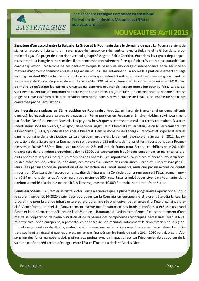 Eastrategies Page 4 Signature d'un accord entre la Bulgarie, la Grèce et la Roumanie dans le domaine du gaz : La Roumanie ...